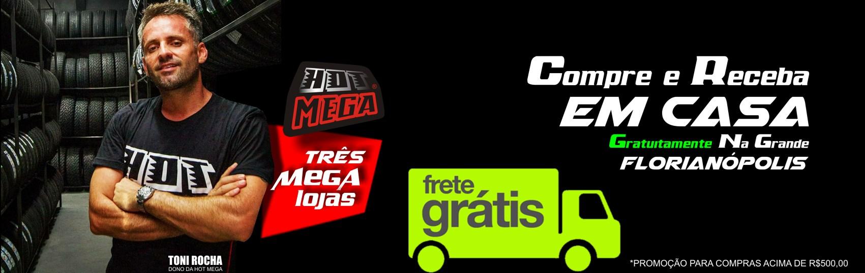 Black Friday na Hot Mega- FRETE GRÁTIS + 23% off + 5%off